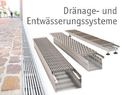 Rinnensysteme mit Roste aus Stahl (verzinkt) oder Edelstahl (V2A)